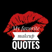 Coffee and makeup- My favorite makeup quotes
